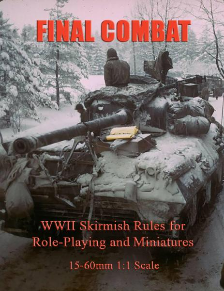 Final Combat – WWII Skirmish Wargaming Rules